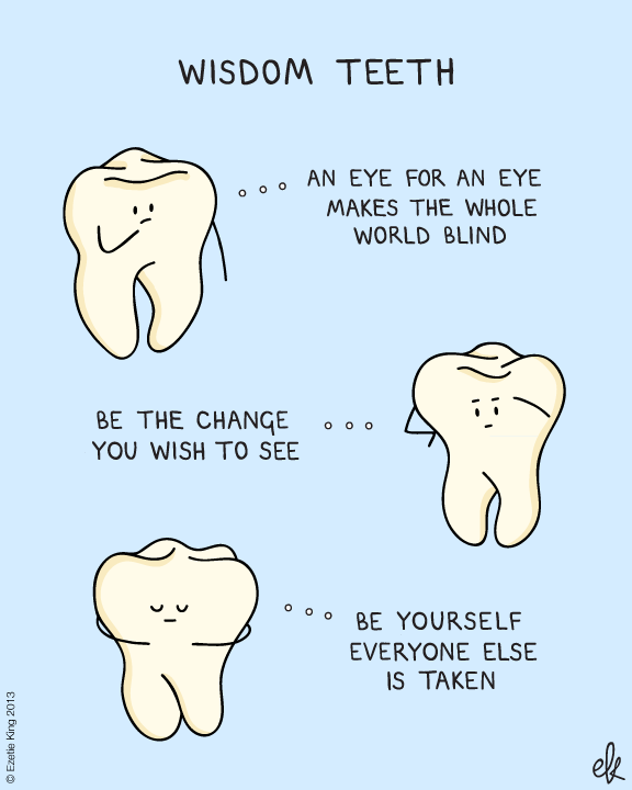 Oh You Re A Wise Guy Huh Welch Dental Group